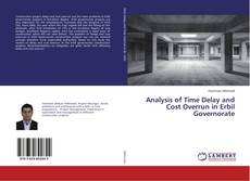 Analysis of Time Delay and Cost Overrun in Erbil Governorate kitap kapağı