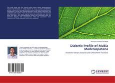 Portada del libro de Diabetic Profile of Mukia Maderaspatana