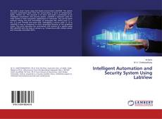 Capa do livro de Intelligent Automation and Security System Using LabView