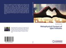 Bookcover of Metaphysical Content of Igbo Folktales