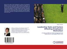 Bookcover of Leadership Style and Factors Affecting Employee's Motivation