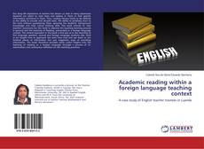 Bookcover of Academic reading within a foreign language teaching context