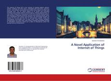 Copertina di A Novel Application of Internet of Things