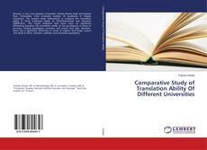 Comparative Study of Translation Ability Of Different Universities kitap kapağı