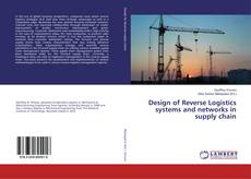 Copertina di Design of Reverse Logistics systems and networks in supply chain