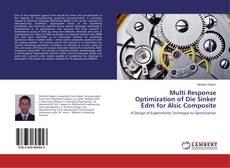 Bookcover of Multi Response Optimization of Die Sinker Edm for Alsic Composite