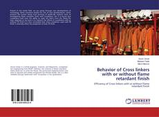 Behavior of Cross linkers with or without flame retardant finish kitap kapağı