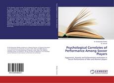 Bookcover of Psychological Correlates of Performance Among Soccer Players