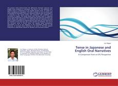 Bookcover of Tense in Japanese and English Oral Narratives