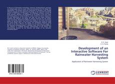 Bookcover of Development of an Interactive Software For Rainwater Harvesting System