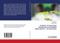 Bookcover of Embelin, A Promising Component of Embelia Ribes Burm F : An Overview