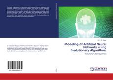 Portada del libro de Modeling of Artificial Neural Networks using Evolutionary Algorithms