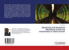 Обложка Numerical and Analytical Modelling of ground movements in Lewes tunnel