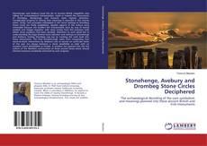 Bookcover of Stonehenge, Avebury and Drombeg Stone Circles Deciphered