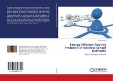 Buchcover von Energy Efficient Routing Protocols in Wireless Sensor Networks