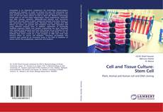 Cell and Tissue Culture: Stem Cell kitap kapağı