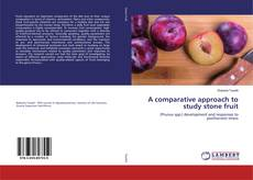 Bookcover of A comparative approach to study stone fruit