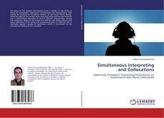Bookcover of Simultaneous Interpreting and Collocations