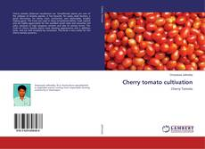 Обложка Cherry tomato cultivation