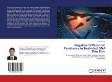 Bookcover of Negative Differential Resistance in Hydrated DNA Thin Film