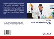 Bookcover of Novel Pyrazole Derivatives: Part I