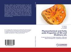 Couverture de Physicochemical and Fatty acids Properties of Bili and Khakhara oils