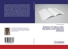 Couverture de Patterns of Library Use: Discipline and Cognitive Contexts