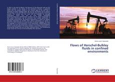 Обложка Flows of Herschel-Bulkley fluids in confined environments