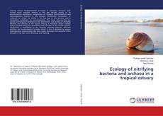 Capa do livro de Ecology of nitrifying bacteria and archaea in a tropical estuary