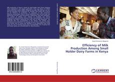 Buchcover von Efficiency of Milk Production Among Small Holder Dairy Farms in Kenya