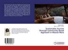 Sustainable Tourism Through Community Based Approach in Maasai Mara的封面