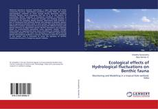 Couverture de Ecological effects of Hydrological fluctuations on Benthic fauna