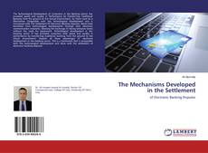 Bookcover of The Mechanisms Developed in the Settlement