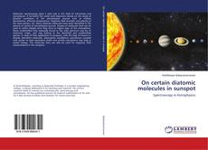 Buchcover von On certain diatomic molecules in sunspot