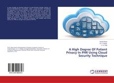 Couverture de A High Degree Of Patient Privacy In PHR Using Cloud Security Technique
