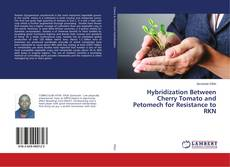 Portada del libro de Hybridization Between Cherry Tomato and Petomech for Resistance to RKN