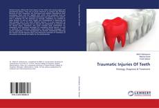 Couverture de Traumatic Injuries Of Teeth