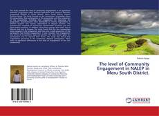 Portada del libro de The level of Community Engagement in NALEP in Meru South District.