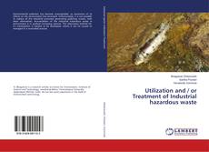 Обложка Utilization and / or Treatment of Industrial hazardous waste