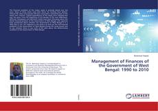 Copertina di Management of Finances of the Government of West Bengal: 1990 to 2010