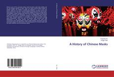 Bookcover of A History of Chinese Masks