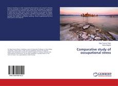 Bookcover of Comparative study of occupational stress