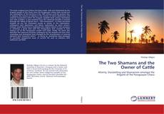 Bookcover of The Two Shamans and the Owner of Cattle
