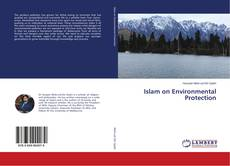 Bookcover of Islam on Environmental Protection