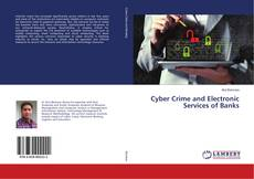 Couverture de Cyber Crime and Electronic Services of Banks