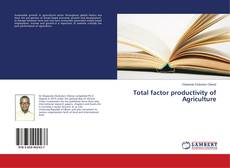 Bookcover of Total factor productivity of Agriculture