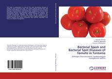 Bookcover of Bacterial Speck and Bacterial Spot Diseases of Tomato in Tanzania