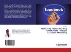 Обложка Motivating Factors Leading to Donations Through Facebook Marketing