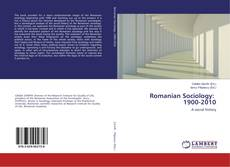 Bookcover of Romanian Sociology: 1900-2010