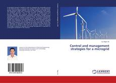 Bookcover of Control and management strategies for a microgrid